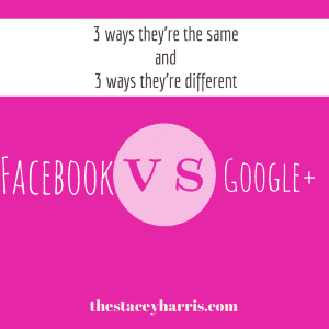 How Facebook and Google+ are the same, and how they're different. #HittheMic #socialmedia http://thestaceyharris.com/epsiode36