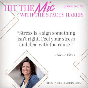 Stress Less with Nicole Liloia #hitthemic