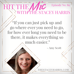 Becoming Location Independent with Amy Scott