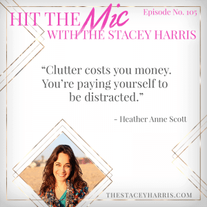 Decluttering for Success with Heather Anne Scott