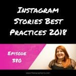 Instagram Stories Best Practices 2018
