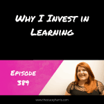 Why I Invest in Learning