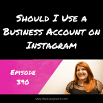 Should I Use a Business Account on Instagram