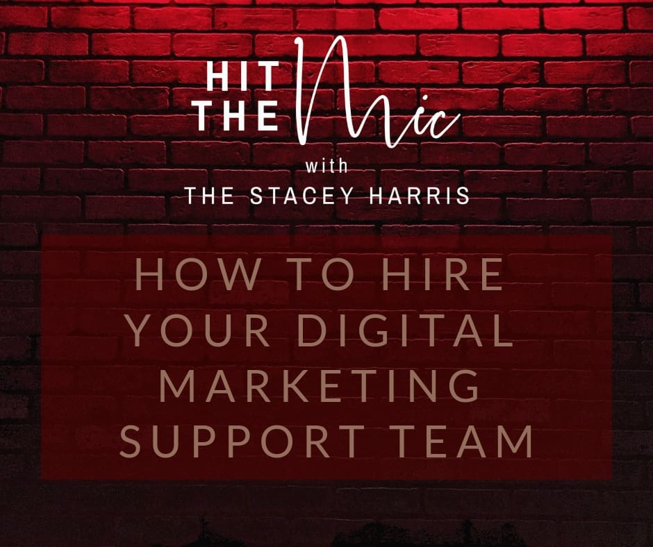 How to Hire Your Digital Marketing Support Team - The Stacey